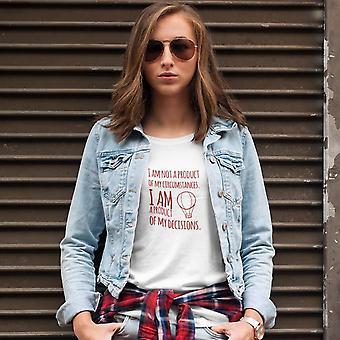 Damska koszulka fashion fit | Nie jestem produktem moich okoliczności, jestem produktem moich decyzji