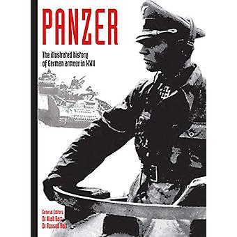 Panzer - The illustrated history of German armour in WWII by Niall Bar