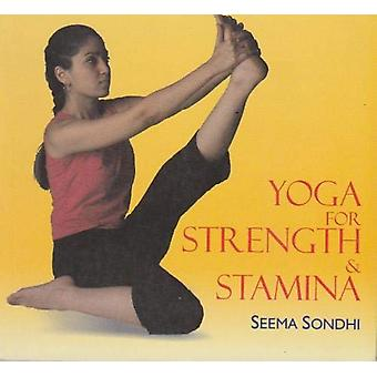 Yoga For Strength and Stamina by Seema Sondhi - 9781861182159 Book