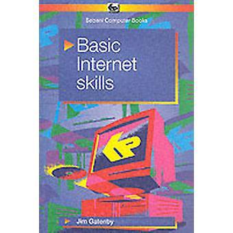 Basic Internet Skills by Gatenby & James