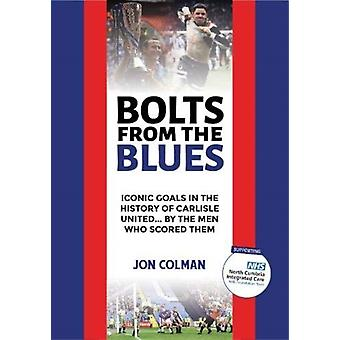 Bolts From The Blues by Colman & Jon
