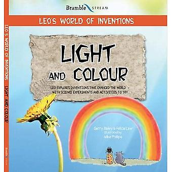 Leo's World of Inventions: Light and Colour (Leo's World of Inventions)