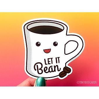 Cafea vinil Autocolant Let It Bean