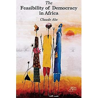 The Feasibility of Democracy in Africa (Gender Institute Series)