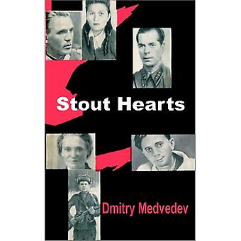 Stout Hearts by Dmitry Medvedev - 9781410200228 Book