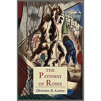 The Pathway of Roses by Christian D Larson - 9781614272724 Book