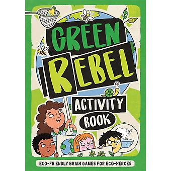The Green Rebel Activity Book by Frances Evans