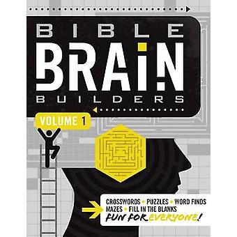 Bible Brain Builders - Volume 1 by Thomas Nelson Publishers - 9781418