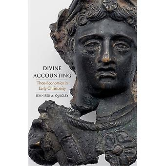 Divine Accounting by Jennifer A Quigley
