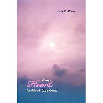 Poetry's Heart to Heal the� Soul