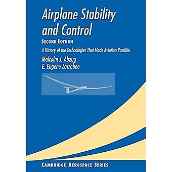 Airplane Stability and Control: A History of the Technologies that Made Aviation Possible