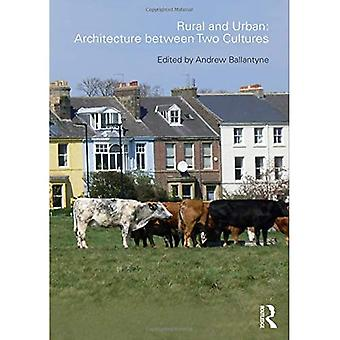 Landsbygd och stad: Arkitektur mellan två kulturer