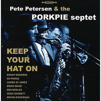 Pete Petersen & the Porkpie Septet - Keep Your Hat on [CD] USA import