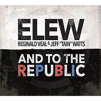 Elew - And to the Republic [CD] USA import