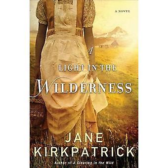 Et lys i ørkenen - en roman av Jane Kirkpatrick - 978080072231