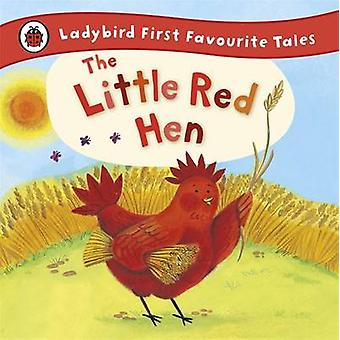 The Little Red Hen - Ladybird First Favourite Tales by Ronne Randall -
