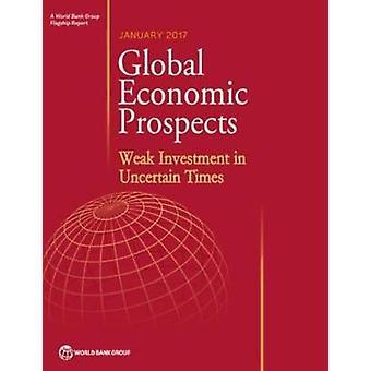 Mondiale economische vooruitzichten - januari 2017 - zwakke investeringen in Uncertai