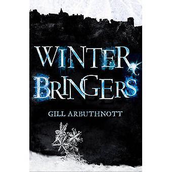 Winterbringers af Gill Arbuthnott - 9781782500988 bog