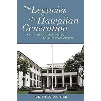 Arvet från en Hawaiian Generation - från territoriella omfattas av Am