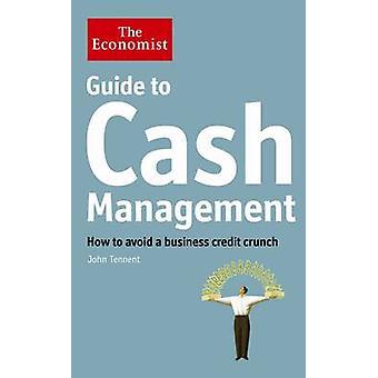 Der Ökonom Guide to Cash-Management - wie ein Unternehmen glaubhaft zu vermeiden