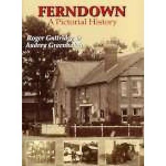 Ferndopwn - uma história pictórica por Roger Guttridge - Audrey Greenhalgh