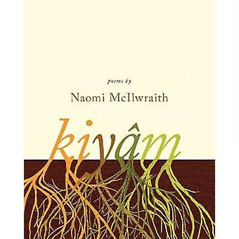 Kiyam - Poems by Naomi McIlwraith - 9781926836690 Book