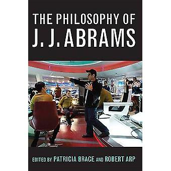 Filosofin av J.J. Abrams av Patricia Brace - Robert Arp - 978081