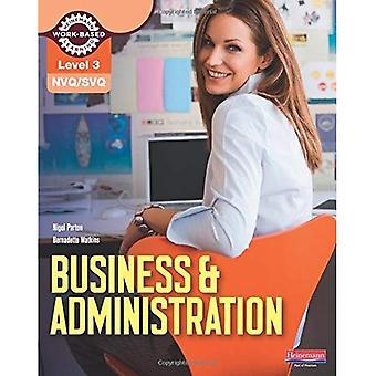 NVQ/SVQ niveau 3 affaires & Administration manuel du candidat (NVQ Administration)