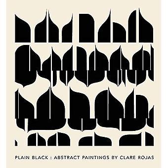 Clare Rojas - Plain Black