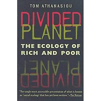 Divided Planet: The Ecology of Rich and Poor