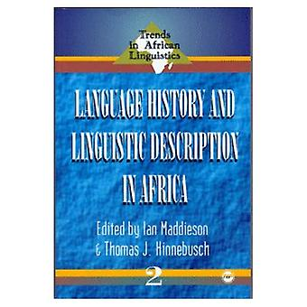 Language History and Linguistic Description in Africa (Trends in African Linguistics)