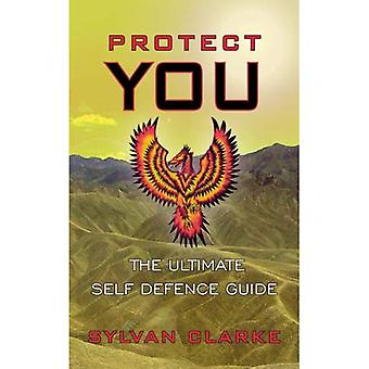 Vous protéger: le Guide ultime de légitime défense