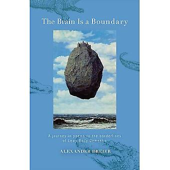 The Brain is a Boundary: A Journey in Poems to the Boundaries of Lewy Body Dementia