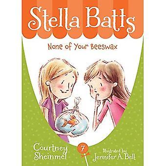 Aucun de votre cire d'abeille (Stella Batts)