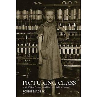 Föreställande klass: Lewis W. Hine fotografier barnarbete i New England