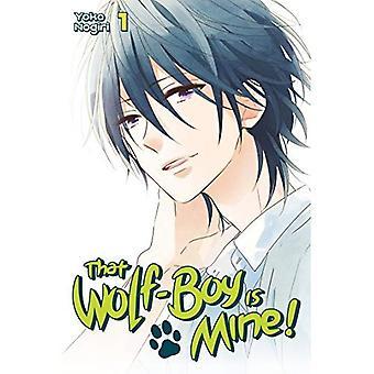 Dat Wolf-Boy Mine is!, Volume 1