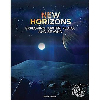 Uusia näköaloja: Exploring Jupiter, Pluto ja sen ulkopuolella (Xtreme avaruusaluksen)