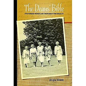 De Bijbel van de decanen: Vijf Purdue vrouwen en hun zoektocht naar gelijkheid (de oprichters-serie)