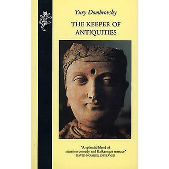 Der Keeper der Altertümer von Yury Dombrovsky - 9781846556753 Buch
