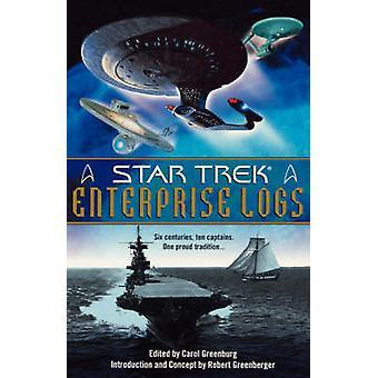 Star Trek Enterprise Logs Anthology by Greenburg & Carol