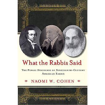 ラビ ・ w ・ ナオミ ・ コーエンによって 19 世紀アメリカのラビの公共の談話が言った
