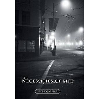 The Necessities of Life by Self & Gordon