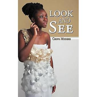 Look and See by Mudere & Chipo