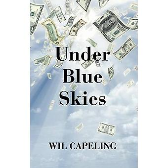 Under Blue Skies by Capeling & Wil