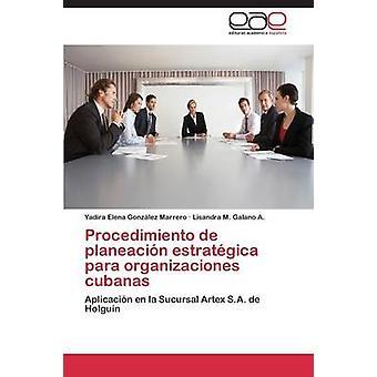 Procedimiento ・デ・ Planeacion Estrategica パラ Organizaciones Cubanas によるゴンザレスマレロ Yadira エレナ