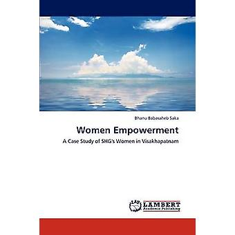 Women Empowerment by Babasaheb Saka Bhanu