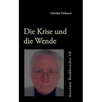 Die Krise und die Wende par Dohmen & Günther