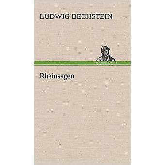 Rheinsagen von Bechstein & Ludwig