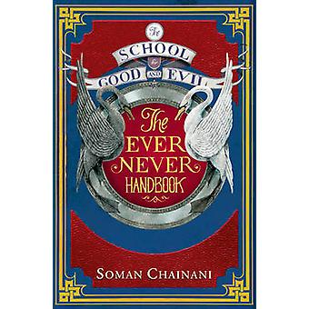 The Ever Never Handbook by Soman Chainani - 9780008181796 Book