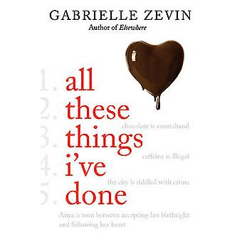 All These Things I've Done by Gabrielle Zevin - 9780374302108 Book